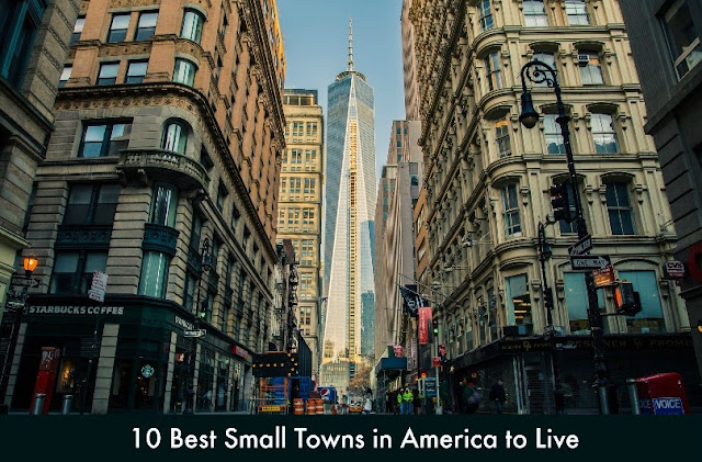10 Best Small Towns in America to Live