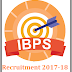 Institute of Banking Personnel Selection (IBPS) Recruitment 2017-18 For 1315 Marketing Officer, Law Officer, Agricultural Field Officer Posts