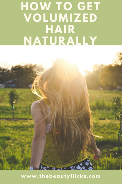 How to get volumized hair naturally