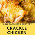 LOW CARB KETO BUTTERY CRACKLE CHICKEN THIGHS