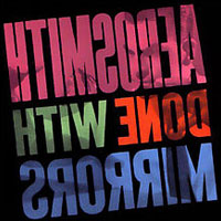 Worst to Best: Aerosmith: 12. Done with Mirrors