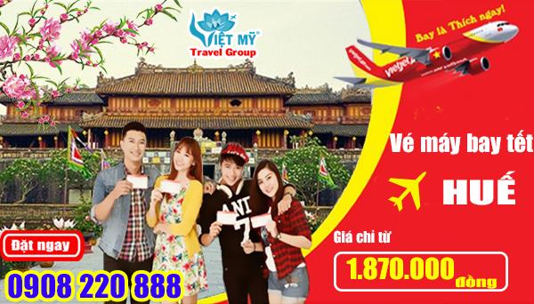 Vé máy bay tết 2018 đi Huế hãng Vietjet Air giá chỉ từ 1.870.000 đồng