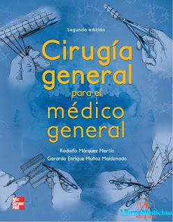 Cirugía General Para el Médico General - 2da Edición - Rodolfo Márquez Martin, Gerardo Enrique Muñoz Maldonado