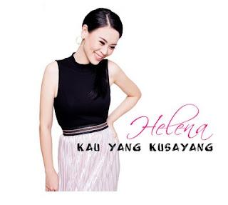 Lirik Lagu Helena - Kau Yang kusayang