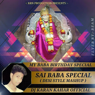 Sai+Baba+Desi+Electro+Mashup+Remix+Dj+Karan+KRN+Production
