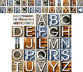 http://ntic.educacion.es/w3//eos/MaterialesEducativos/mem2006/ver_arquitectura/diccionario/diccionario.html