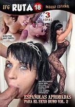 Españolas Aprobadas Para El Sexo Duro Vol. 2 xxx (2012)