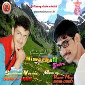 1) Tinku Jiya 2) Botal reh gye theke 3) Soina Banno 4) Himachal Gabru 5) Saddi korni omarre 6) Naldey Naldey Lyrics
