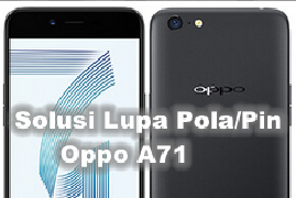 Cara Remove FRP OPPO A71 CPH 1717 Tanpa Flash (Tested)