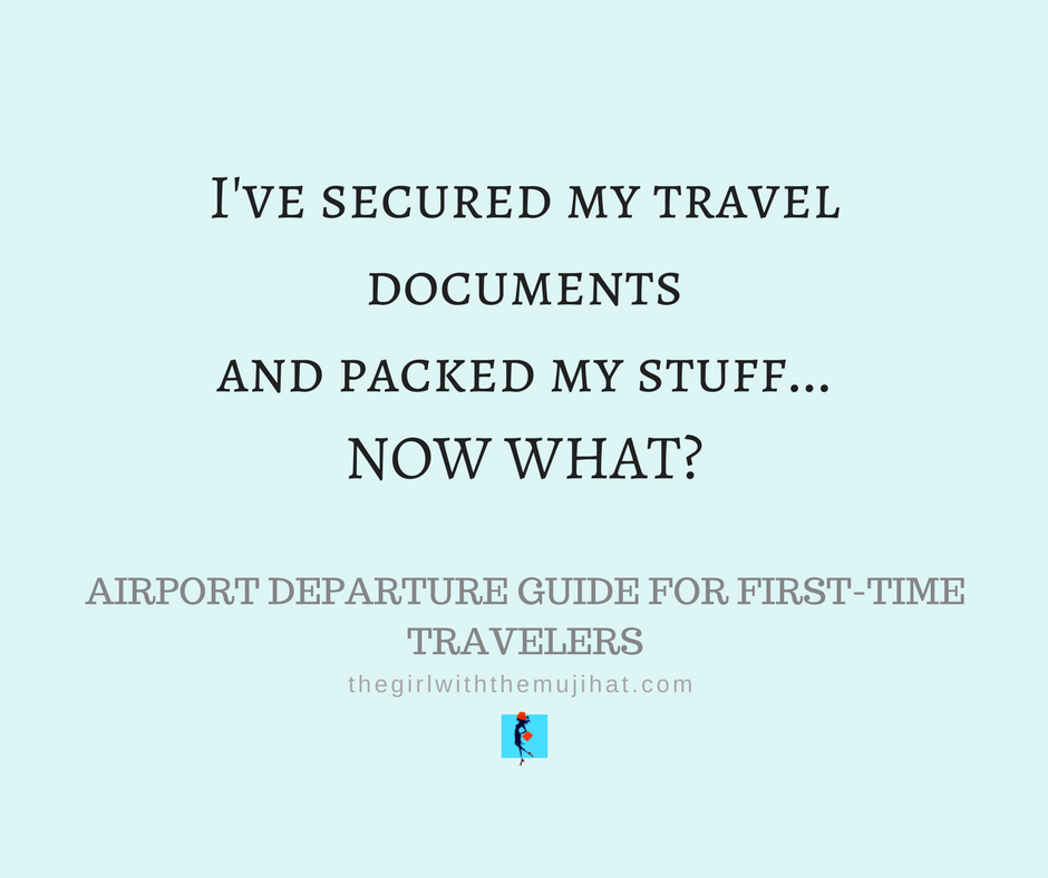 Airport Departure Guide For First Time Travelers The Girl With The