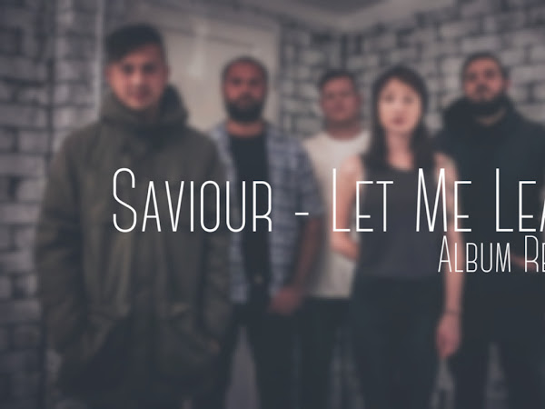 ALBUM REVIEW: SAVIOUR - LET ME LEAVE
