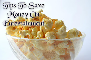 Tips To Save Money On Entertainment