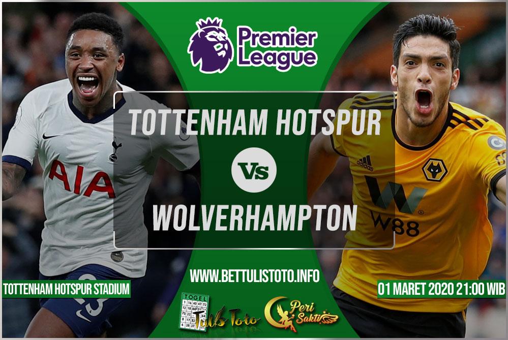 Prediksi Tottenham Hotspur vs Wolverhampton 01 Maret 2020
