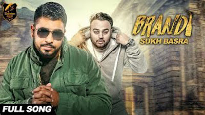 Brandi Lyrics - Sukh Basra | Deep Jandu | Punjabi Songs 2017