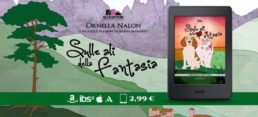 Sulle ali della fantasia di Ornella Nalon