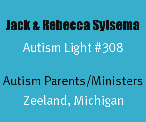Article Header for Jack and Rebecca Sytsema Autism Light Number 308