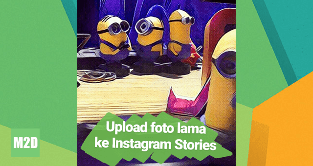 Upload Foto dari Galeri ke Instagram Stories