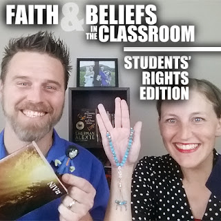Faith and Beliefs in the Classroom: Students' Rights Edition (Episode 66)