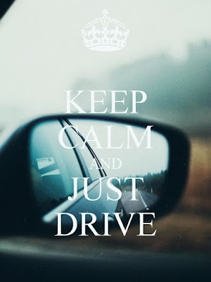 Keep Calm And Just Drive