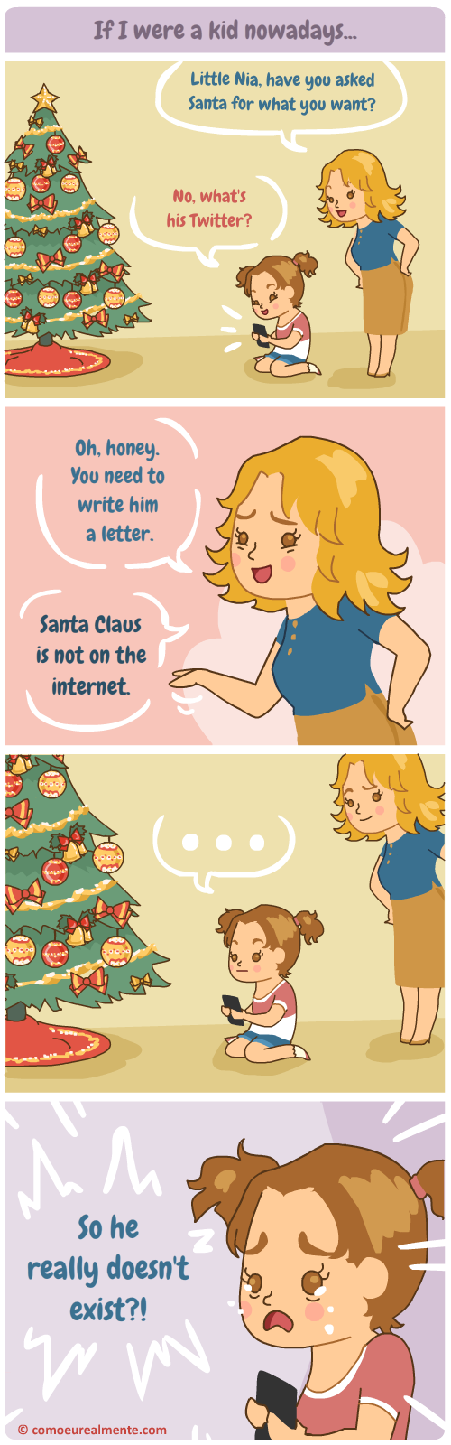 If I were a millennial child, this is how I would find out that Santa doesn't exist - by finding out he's not on the internet
