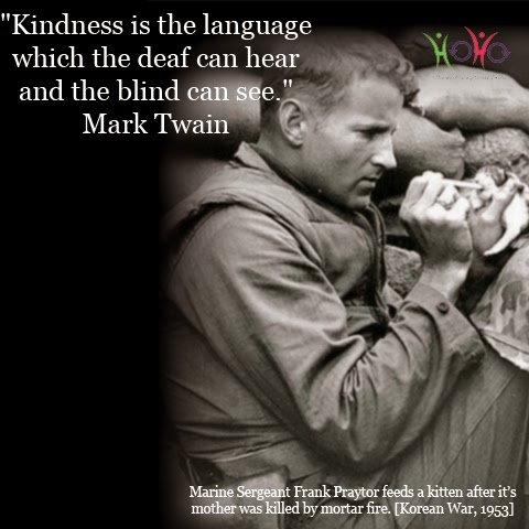 "quote on kindness - ""Kindness is the language which the deaf can hear and the blind can see."" - Mark Twain"