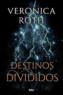 Destinos divididos- Veronica Roth