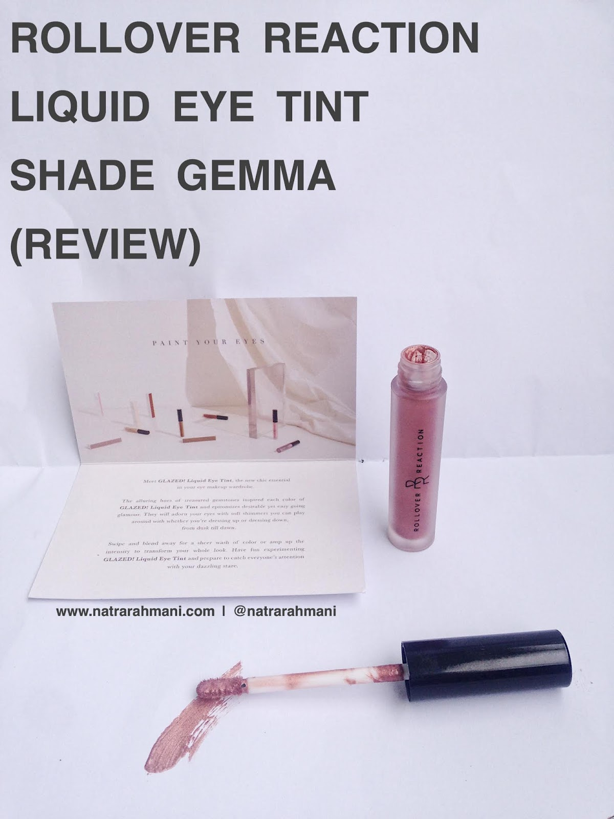 rollover-reaction-liqiud-eye-tint-gemma-review-natrarahmani