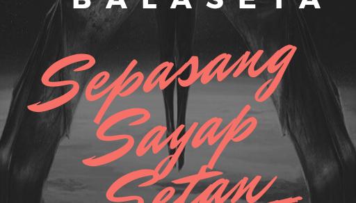 Dewatara Balaseta: Sepasang Sayap Setan