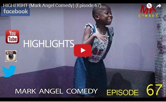 Comedy: New Mark Angel Comedy Episode - Emmanuella Does it Again! (Watch and Download)