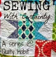 http://quiltyhabit.blogspot.ca/p/sewing-with-certainty-series.html
