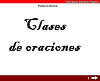http://cplosangeles.juntaextremadura.net/web/edilim/tercer_ciclo/lengua/la_oracion/clases_de_oraciones/clases_de_oraciones.html