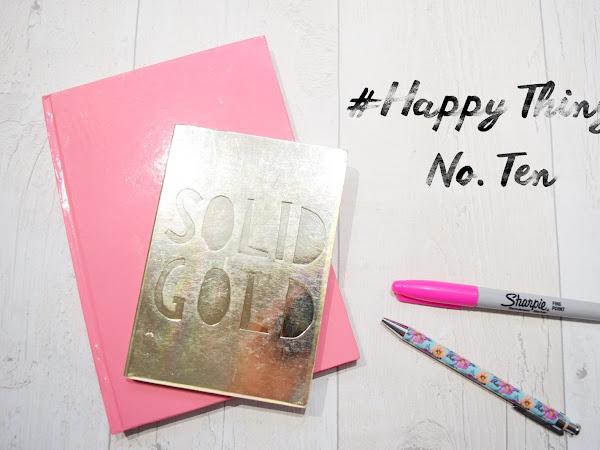 Happy Things #10