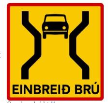 señal de trafico de un puente de un solo carril