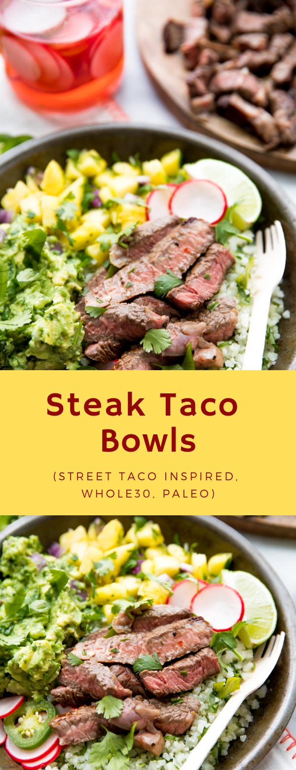 Steak Taco Bowls (Street Taco Inspired, Whole30, Paleo) #WHOLE30 #PALEO