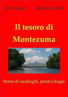 Il Tesoro Di Montezuma Di Erik Viganò PDF