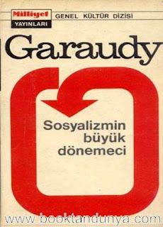 Roger Garaudy - Sosyalizmin Büyük Dönemeci