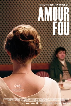 Poster Amour fou 2014