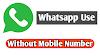 Bina Mobile Number Ke Whatsapp Kaise Chalaye Android Mobile Me-बिना मोबाइल नंबर के व्हाट्सएप्प कैसे चलाये