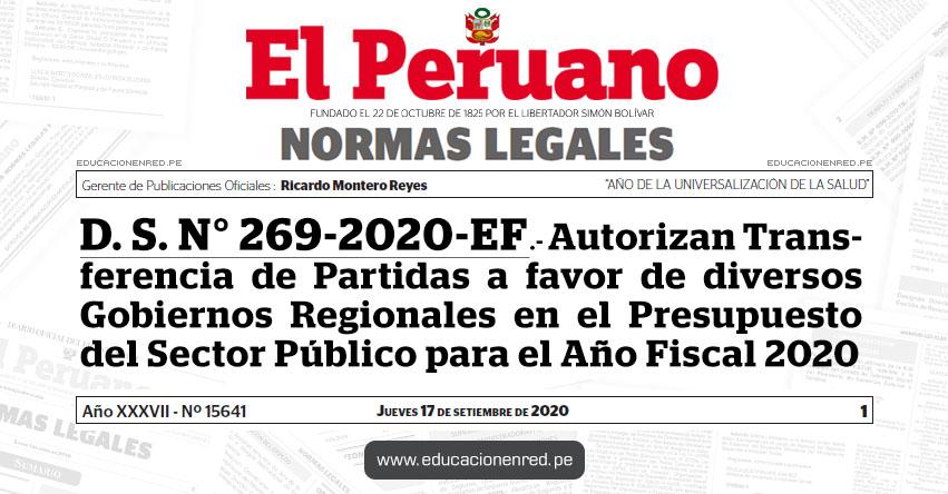 D. S. N° 269-2020-EF.- Autorizan Transferencia de Partidas a favor de diversos Gobiernos Regionales en el Presupuesto del Sector Público para el Año Fiscal 2020