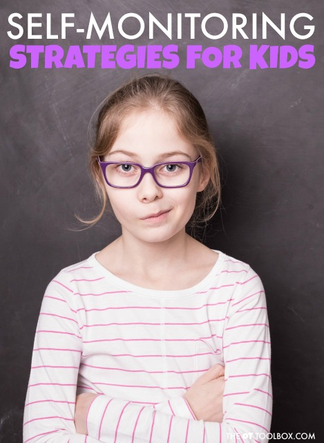 Use these self-monitoring strategies for kids to teach kids how to self-monitor their actions and behaviors for better learning, attention, and functional independence.