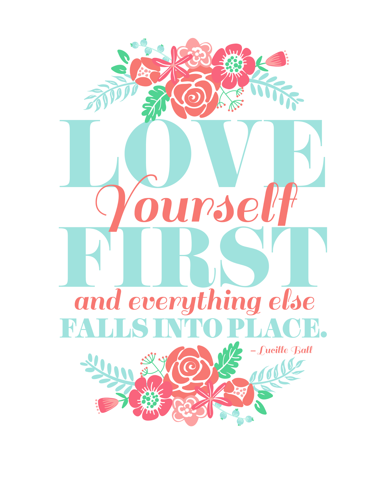 Tumblr Quotes About Loving Yourself 2: FREEBIES // LOVE YOURSELF FIRST