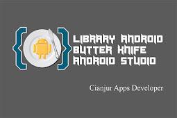 Cara Binding View Menggunakan Library ButterKnife Android