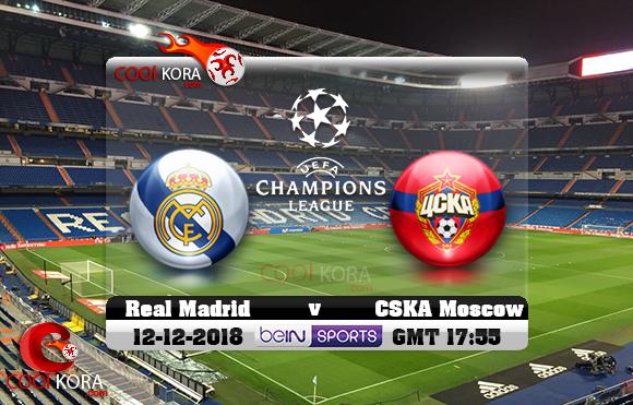 مشاهدة مباراة ريال مدريد وسسكا موسكو اليوم 12-12-2018 في دوري أبطال أوروبا