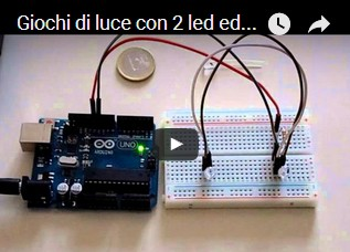 Giochi di luce con 2 led ed Arduino, versione 2A