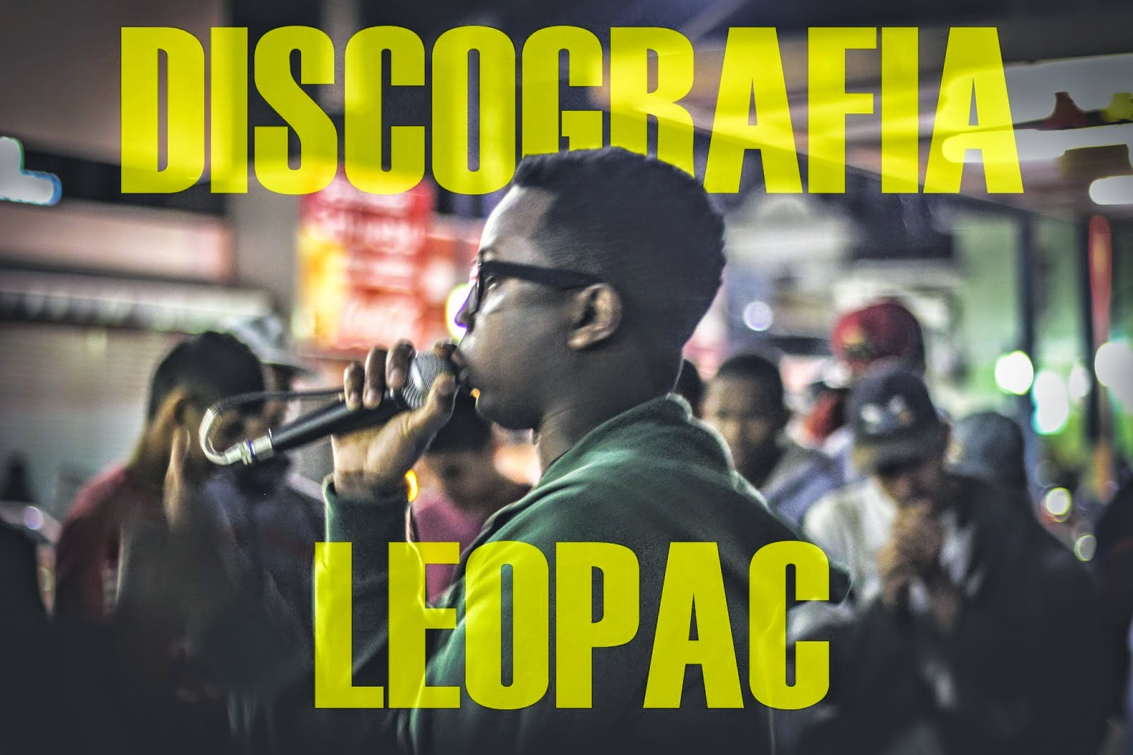 Discografia do Leopac disponivel pra  download