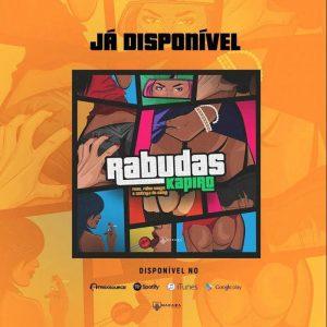 DJ Kapiro Feat. Fábio Dance & Godzila do Game - Rabudas