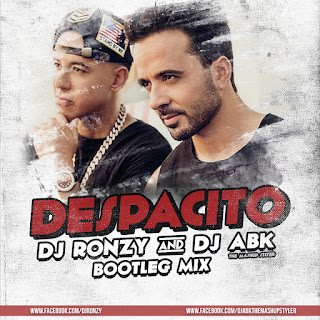 2017-Despacito-Ft.-Justin-Edm-&-Trap-Remix-DJ-RonZY-and-DJ-Abk-Mashup-Styler