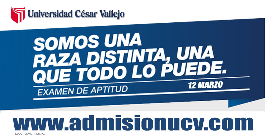 UCV: Resultados Examen de Aptitud 2017 (12 Marzo) Ingresantes Examen de Ganadores - Universidad César Vallejo - www.ucv.edu.pe | www.ucvlima.edu.pe | www.admisionucv.com