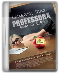 Download Filme Professora Sem Classe Dublado
