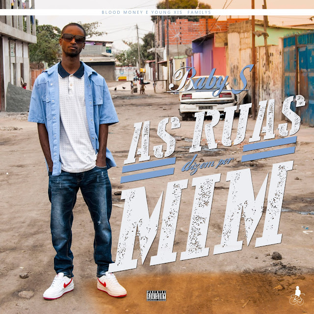 Baby S - As Ruas Dizem Por Mim (Álbum) / ANGOLA